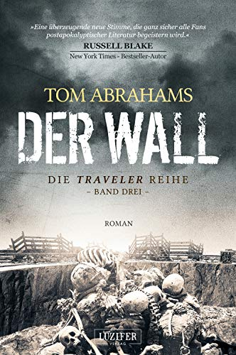 DER WALL: postapokalyptischer Roman (Traveler)
