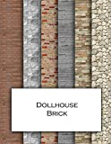 Dollhouse Brick: Brickwork textured wallpaper for decorating doll's houses and model buildings. Beautiful sets of papers for your model making.