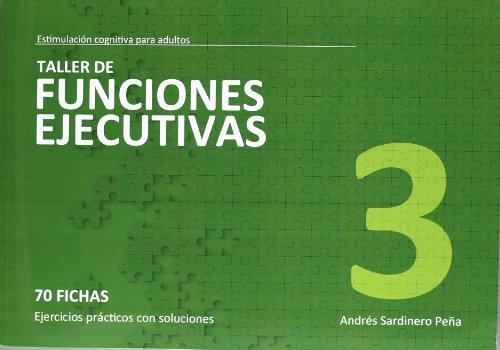 TALLER DE FUNCIONES EJECUTIVAS 3 (Estimu. Coginitiva Adultos)