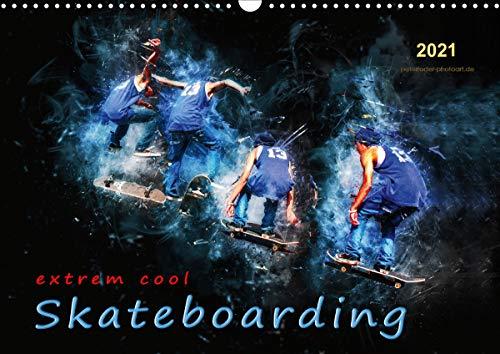 Skateboarding - extrem cool (Wandkalender 2021 DIN A3 quer)