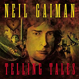 Telling Tales                   By:                                                                                                                                 Neil Gaiman                               Narrated by:                                                                                                                                 Neil Gaiman                      Length: 1 hr and 15 mins     8 ratings     Overall 3.9