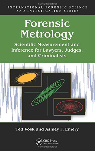 Compare Textbook Prices for Forensic Metrology: Scientific Measurement and Inference for Lawyers, Judges, and Criminalists International Forensic Science and Investigation 1 Edition ISBN 9781439826195 by Vosk, Ted,Emery, Ashley F.