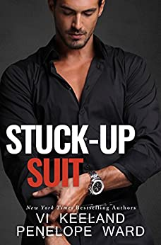 Stuck-Up Suit (A Series of Standalone Novels Book 2) by [Vi Keeland, Penelope Ward]
