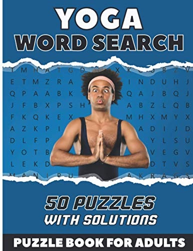 Yoga Word Search Puzzle Book For Adults: 50 Large Print Puzzles About Yoga and Meditation