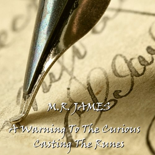 M. R. James: 'A Warning to the Curious' and 'Casting the Runes' audiobook cover art