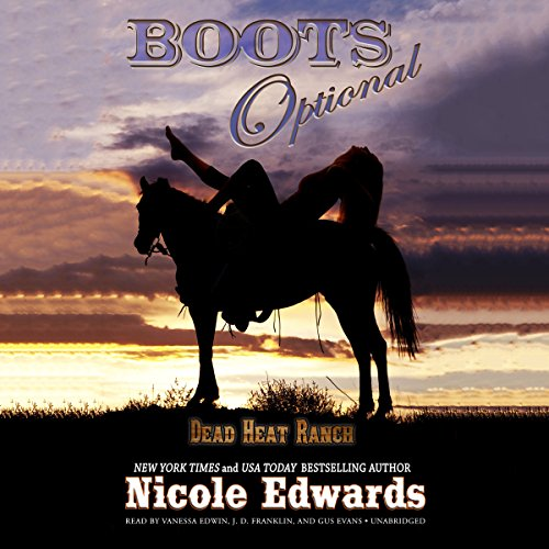 Boots Optional     A Dead Heat Ranch Novella              By:                                                                                                                                 Nicole Edwards                               Narrated by:                                                                                                                                 Vanessa Edwin,                                                                                        J. D. Franklin,                                                                                        Gus Evans                      Length: 2 hrs and 31 mins     1 rating     Overall 3.0