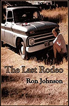 The Last Rodeo by [Ron Johnson]