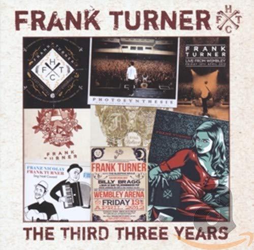 Frank Turner: The Third Three Years (Audio CD (Live))