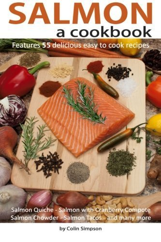 Salmon a cookbook by Colin Simpson (2013-08-11)