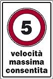 cartello alluminio cm 30x20 5 velocità massima consentita