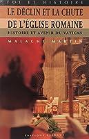 Le déclin et la chute de l'Eglise romaine 2911525116 Book Cover