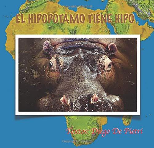 El Hipopótamo Tiene Hipo: Volume 52 (La Granja Naranja)