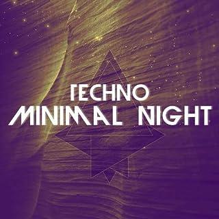 Techno Minimal Night (2017)