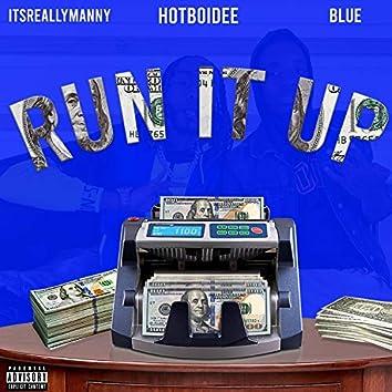 Run It Up (feat. ItsReallyManny, Hotboidee & Blue)