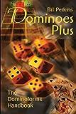 Dominoes Plus: The Dominoforms Handbook