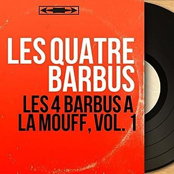 Les 4 Barbus à la Mouff, vol. 1 (Mono Version)