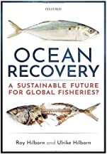 Ocean Recovery: A sustainable future for global fisheries?