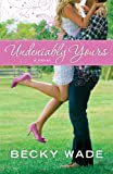 Free eBook - Undeniably Yours