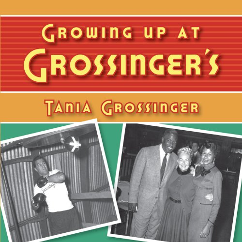 Growing Up at Grossinger's audiobook cover art