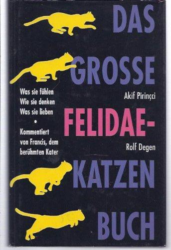 Das große Felidae-Katzen Buch