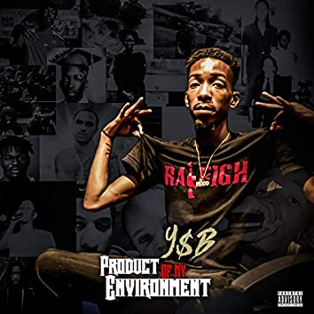 Product of My Enviroment (Intro)