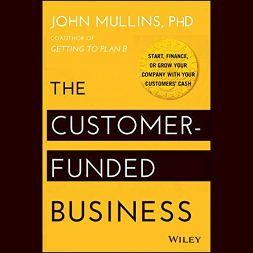 The Customer-Funded Business audiobook cover art