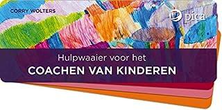 Hulpwaaier voor het coachen van kinderen: oplossingsgericht werken met kinderen en jongeren in vier stapen, voor coaches, ...