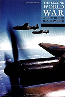 The Second World War: A Short History (Struggle for Survival)