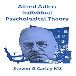Alfred Adler: Individual Psychological Theory audiobook cover art