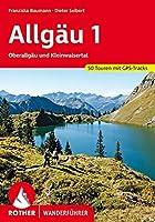 Allgaeu 1: Oberallgaeu und Kleinwalsertal. 50 Touren mit GPS-Tracks