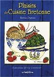 Plaisirs de Cuisine Bretonne