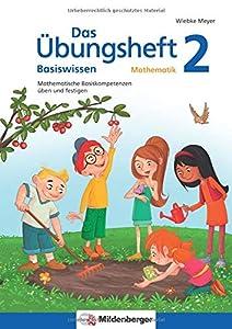 Das Übungsheft Basiswissen Mathematik 2: Mathematische Basiskompetenzen üben und festigen