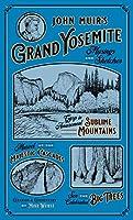 John Muir's Grand Yosemite: Musings & Sketches (Grand Yo Semite)