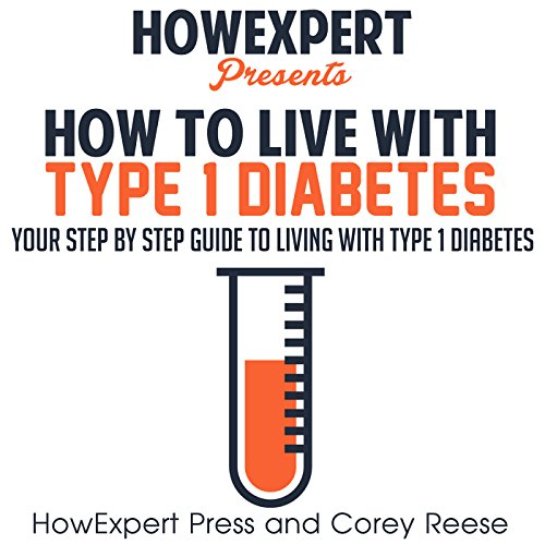 How to Live with Type 1 Diabetes audiobook cover art
