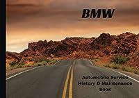 Bmw Automobile History & Maintenance Log Book
