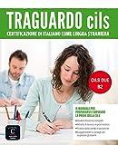 Traguardo Cils B2 (ITALIEN NIVEAU ADULTE 5,5%)
