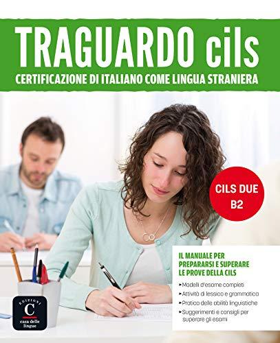 Traguardo CILS - Manuale + MP3 - B2: Libro CILS DUE - B2
