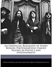 { [ AN UNOFFICIAL BIOGRAPHY OF HARRY BENSON: PHOTOGRAPHING FAMOUS FIGURES IN POLITICS AND ENTERTAINMENT ] } Millian, Monica ( AUTHOR ) Apr-20-2011 Paperback