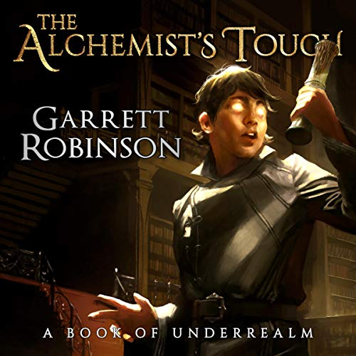 The Alchemist's Touch: A Book of Underrealm audiobook cover art