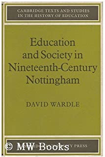 Education and Society in Nineteenth-Century Nottingham