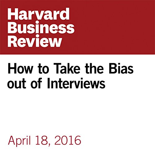 How to Take the Bias out of Interviews audiobook cover art