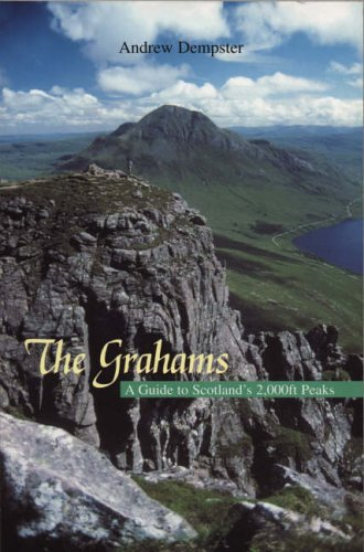 The Grahams: A Guide to Scotland's 2,000ft Peaks