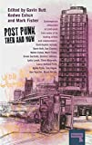 Post Punk Then And Now