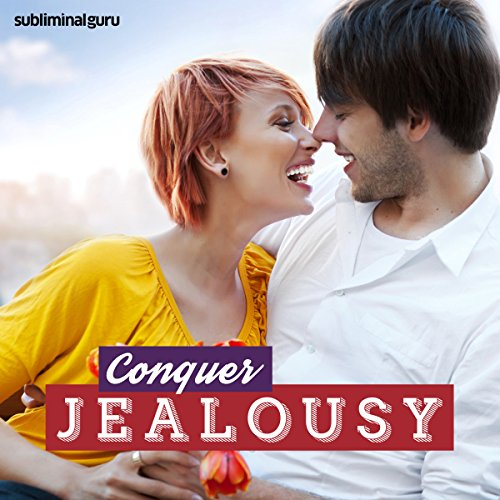 Conquer Jealousy audiobook cover art