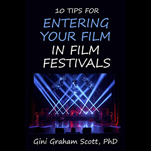 Page de couverture de 10 Tips for Entering Your Film in Film Festivals