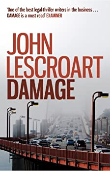 Damage: A jaw-dropping legal thriller to take your breath away by [John Lescroart]