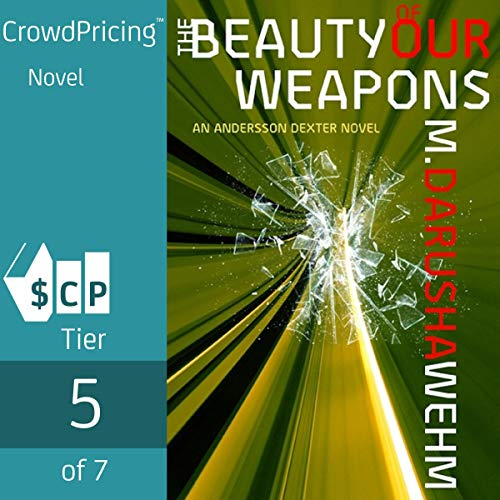The Beauty of Our Weapons cover art