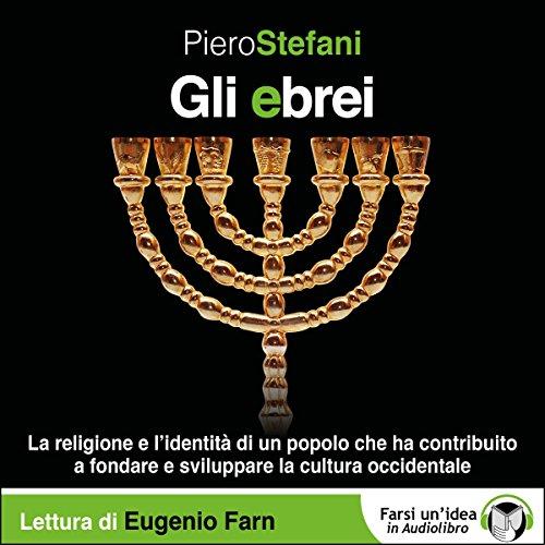 Gli ebrei | Piero Stefani