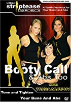 "Urban Striptease Aerobics: ""Booty Call"""