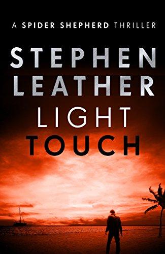 Light Touch: The 14th Spider Shepherd Thriller (The Spider Shepherd Thrillers) (English Edition)